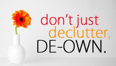 dont-just-declutter-deown